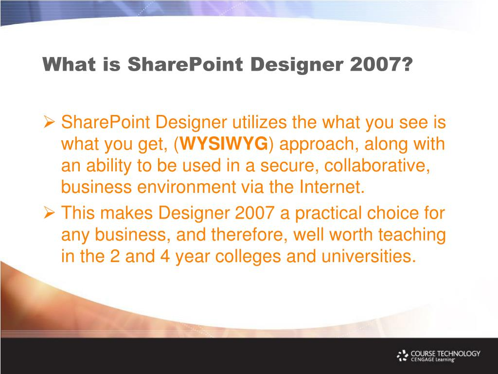 What is SharePoint Designer 2007?