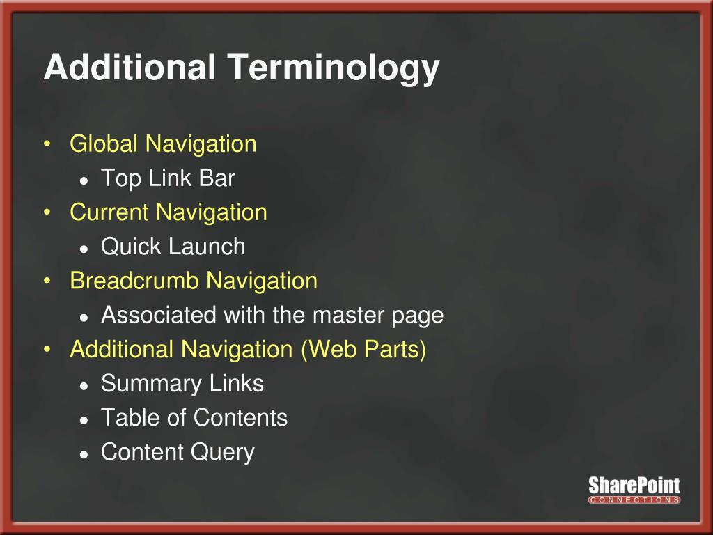 Additional Terminology