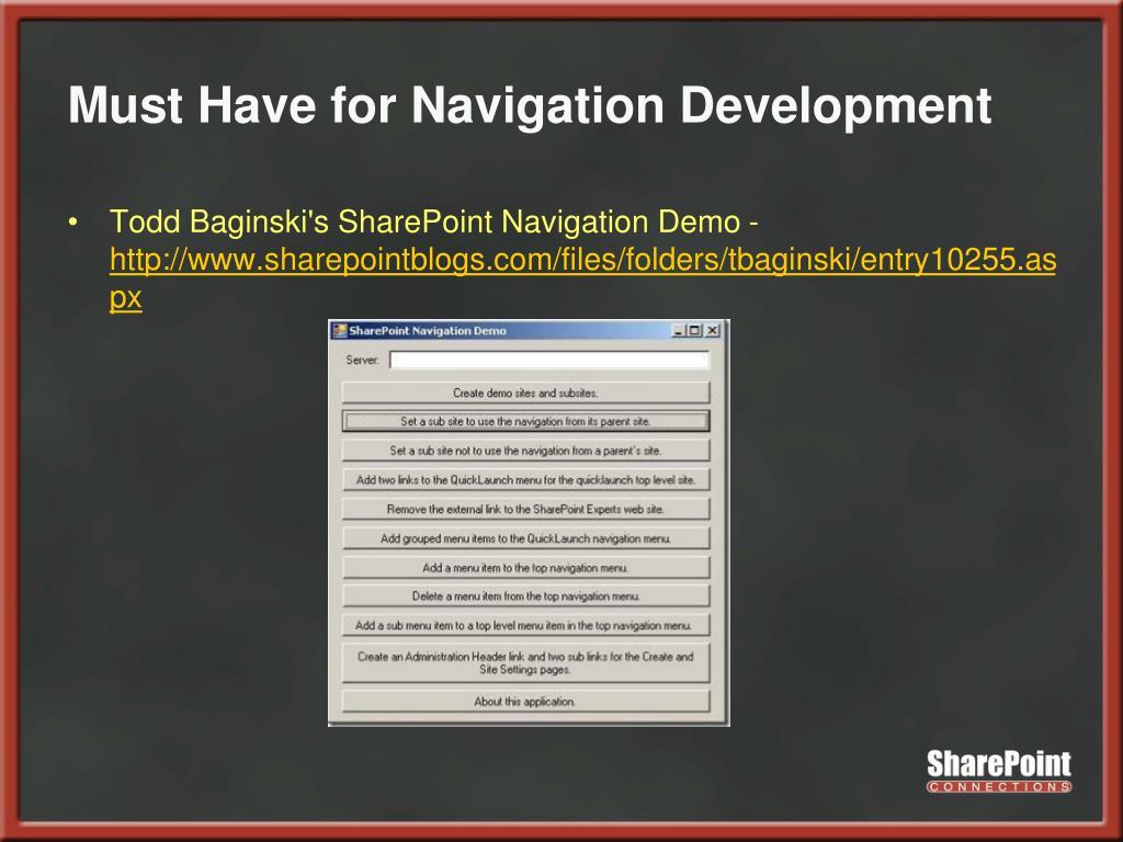 Must Have for Navigation Development