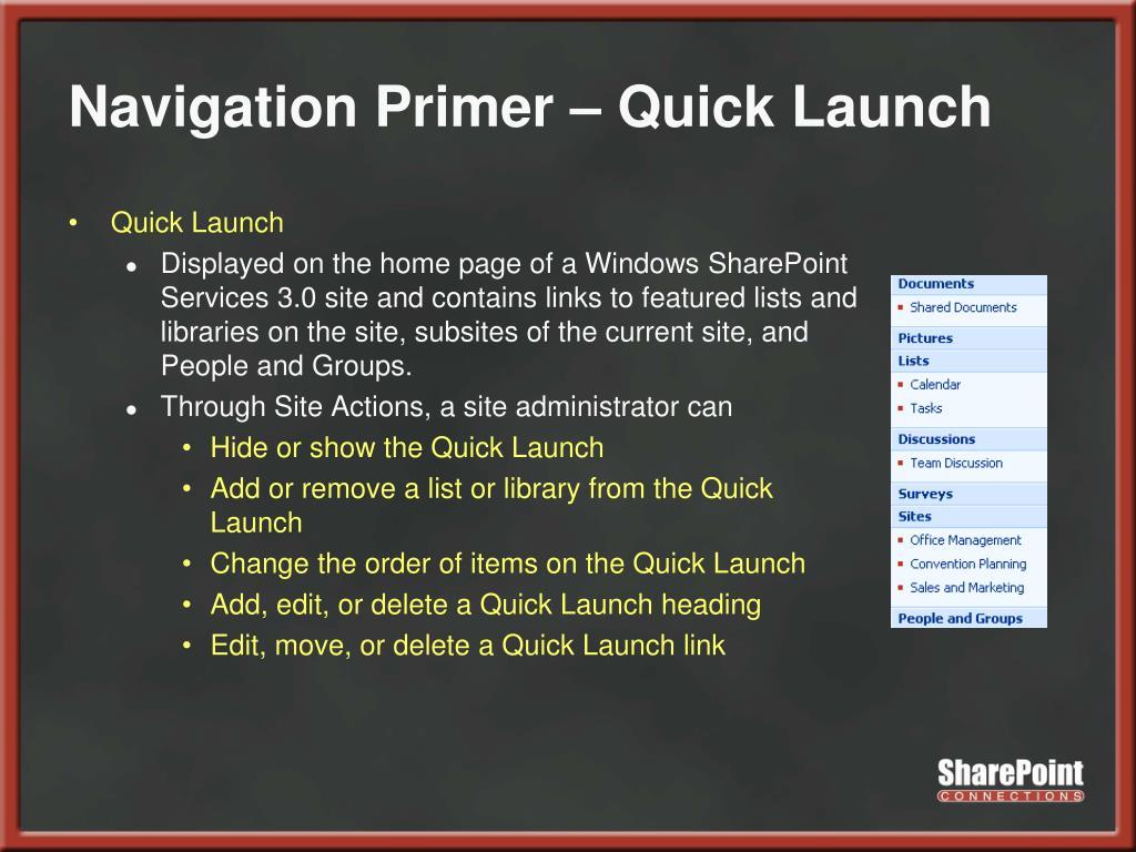 Navigation Primer – Quick Launch