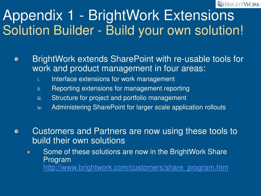 Appendix 1 - BrightWork Extensions