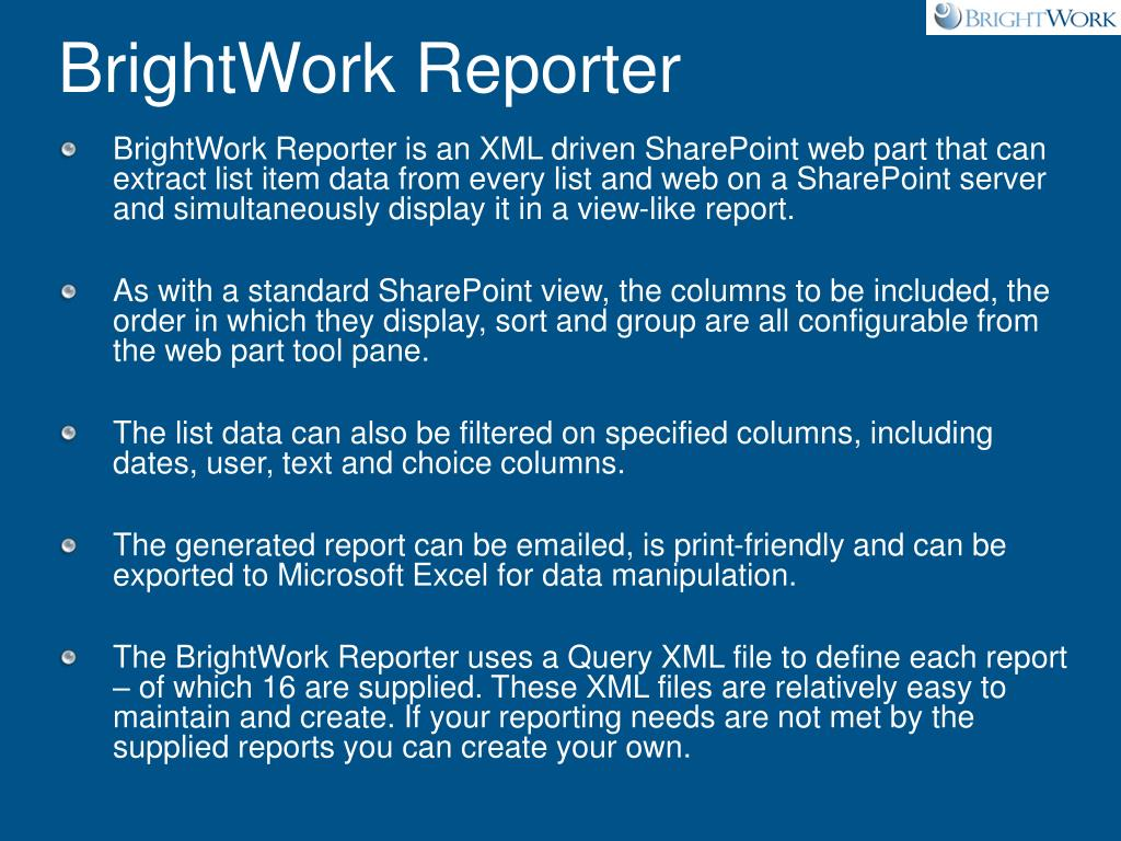 BrightWork Reporter