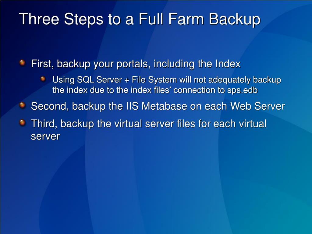 Three Steps to a Full Farm Backup
