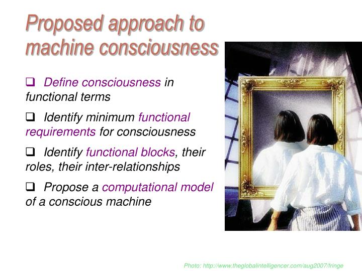 Proposed approach to machine consciousness