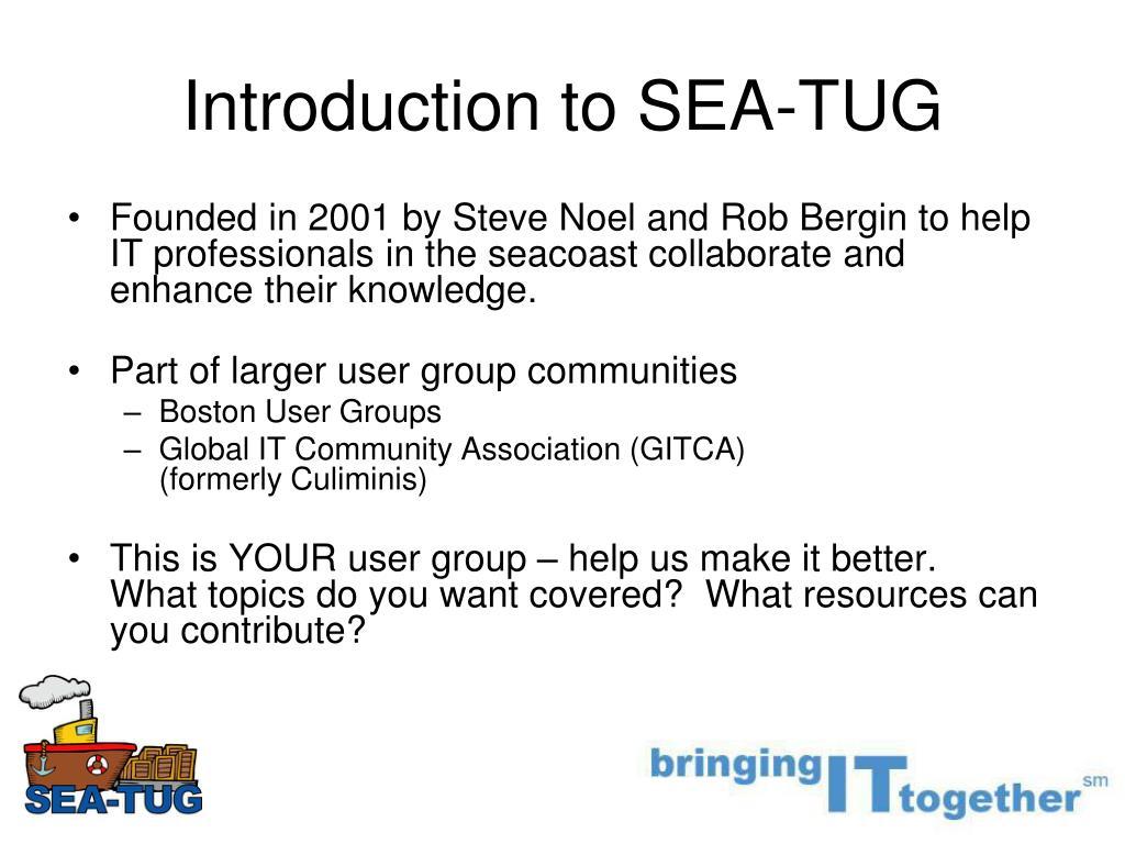 Introduction to SEA-TUG