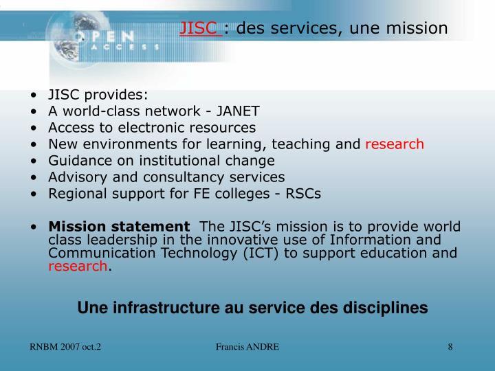 JISC provides: