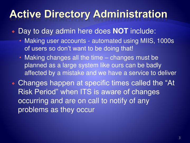 Active directory administration l.jpg