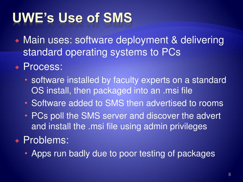 UWE's Use of SMS