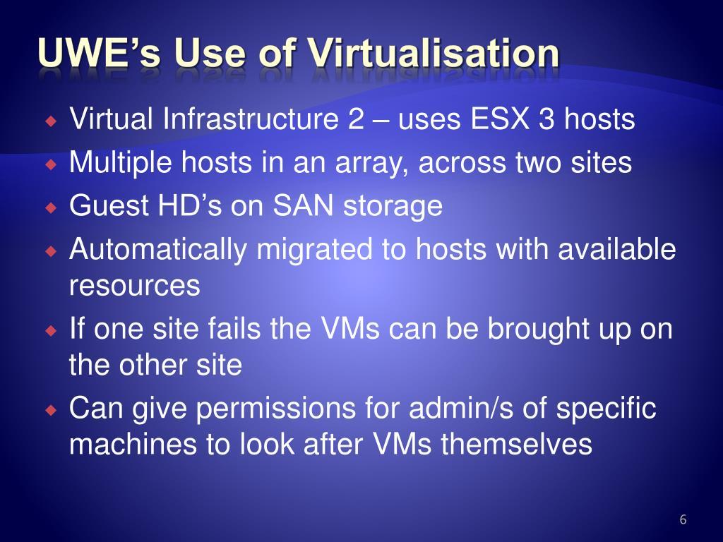 UWE's Use of Virtualisation