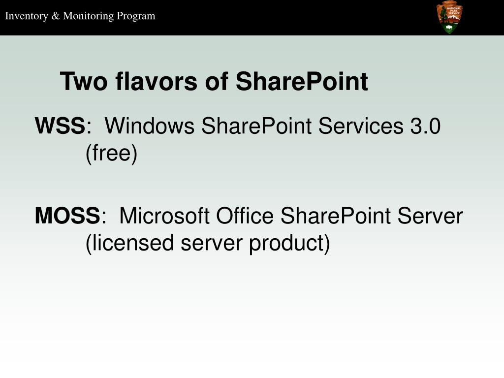 Two flavors of SharePoint