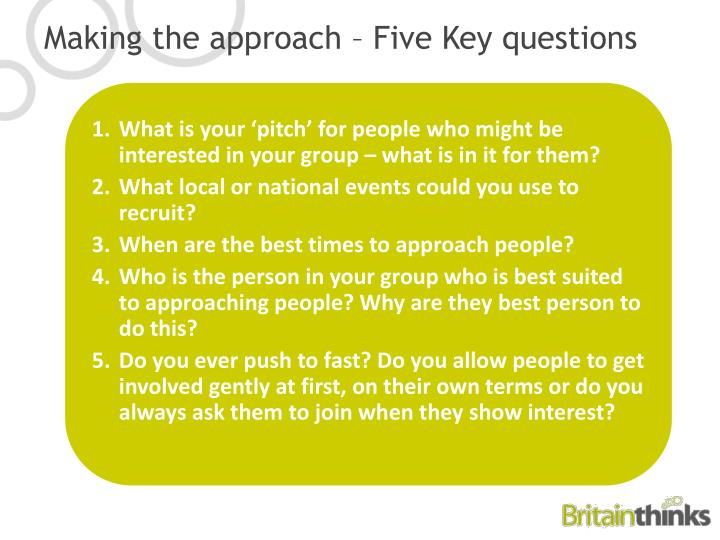 Making the approach – Five Key questions