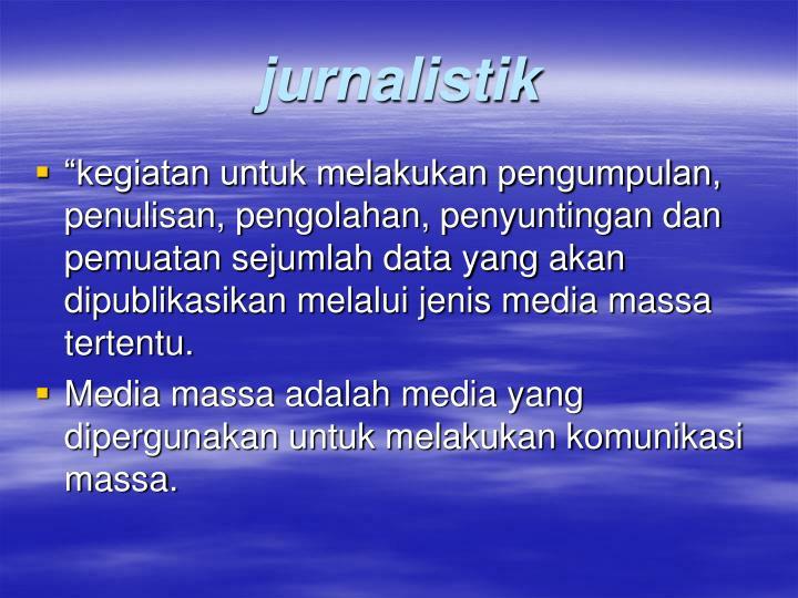 jurnalistik