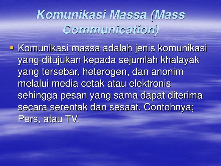 Komunikasi Massa (Mass Communication)