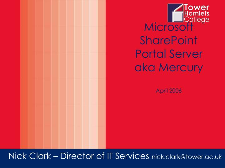 Microsoft sharepoint portal server aka mercury april 2006 l.jpg