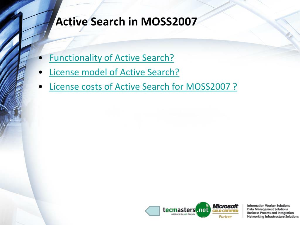Active Search in MOSS2007