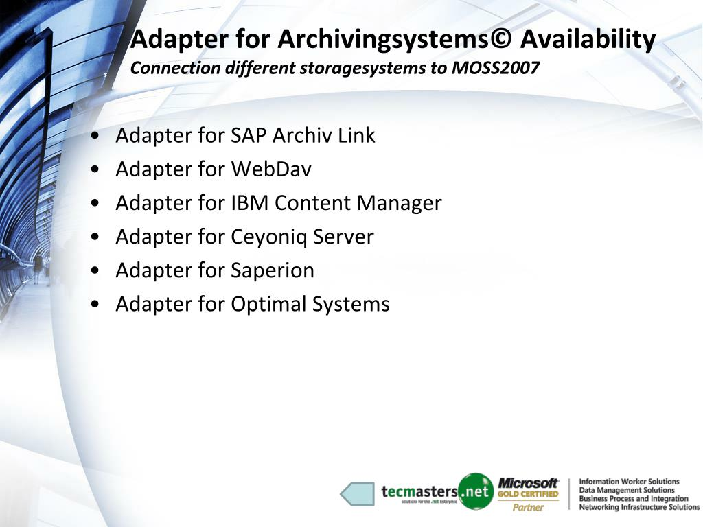 Adapter for Archivingsystems© Availability