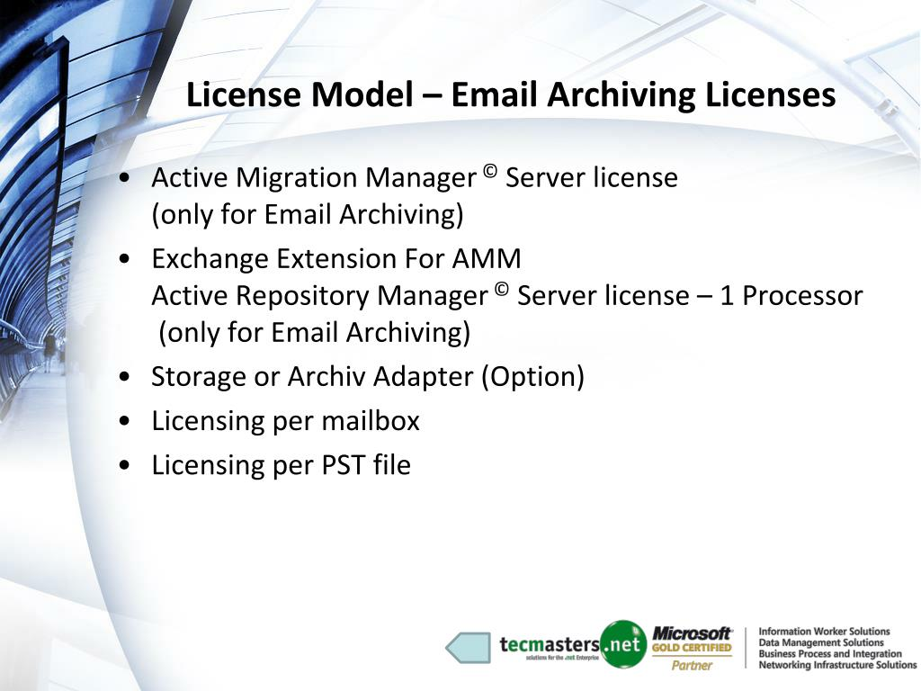 License Model – Email Archiving Licenses