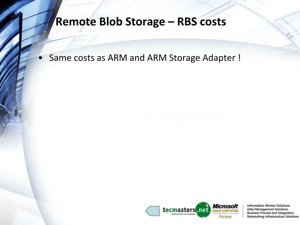 Remote Blob Storage – RBS costs