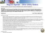 regular agenda other utility orders