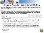 regular agenda water sewer orders