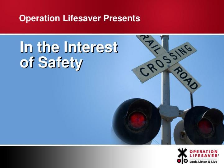 Operation Lifesaver Presents