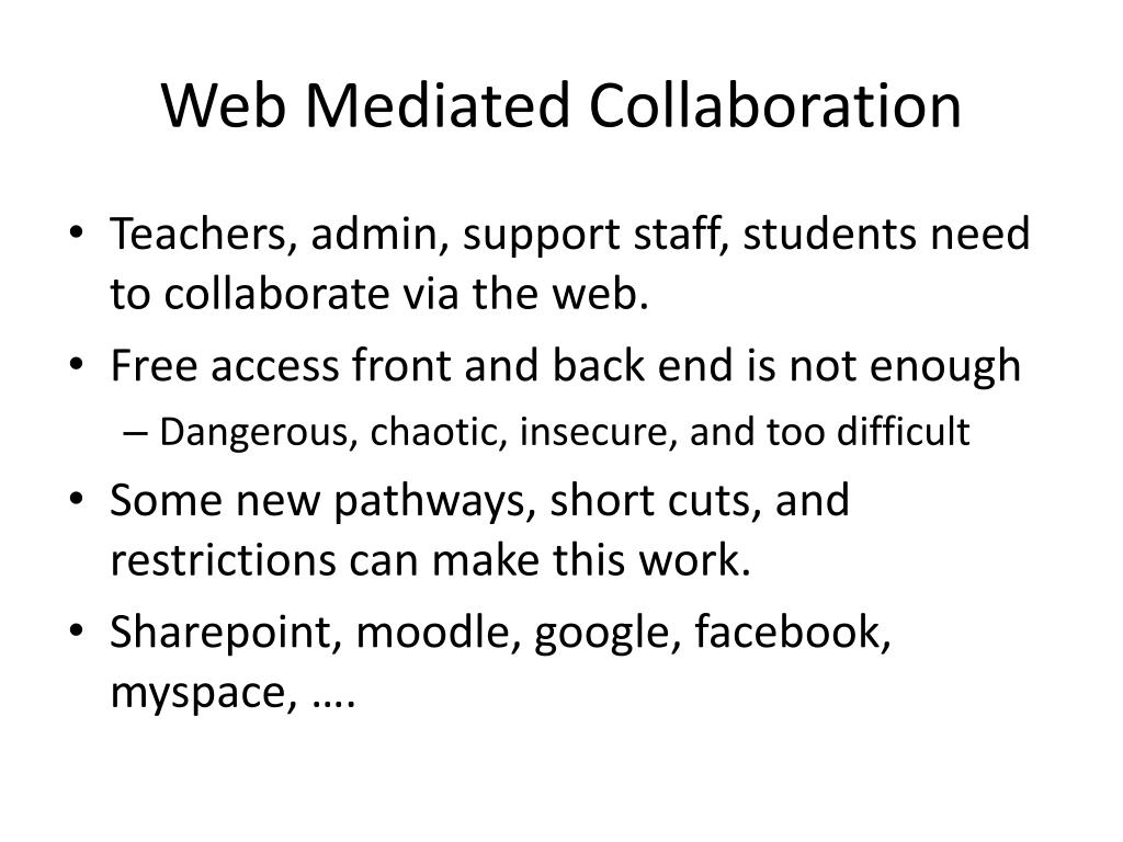 Web Mediated Collaboration