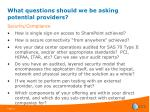 what questions should we be asking potential providers16