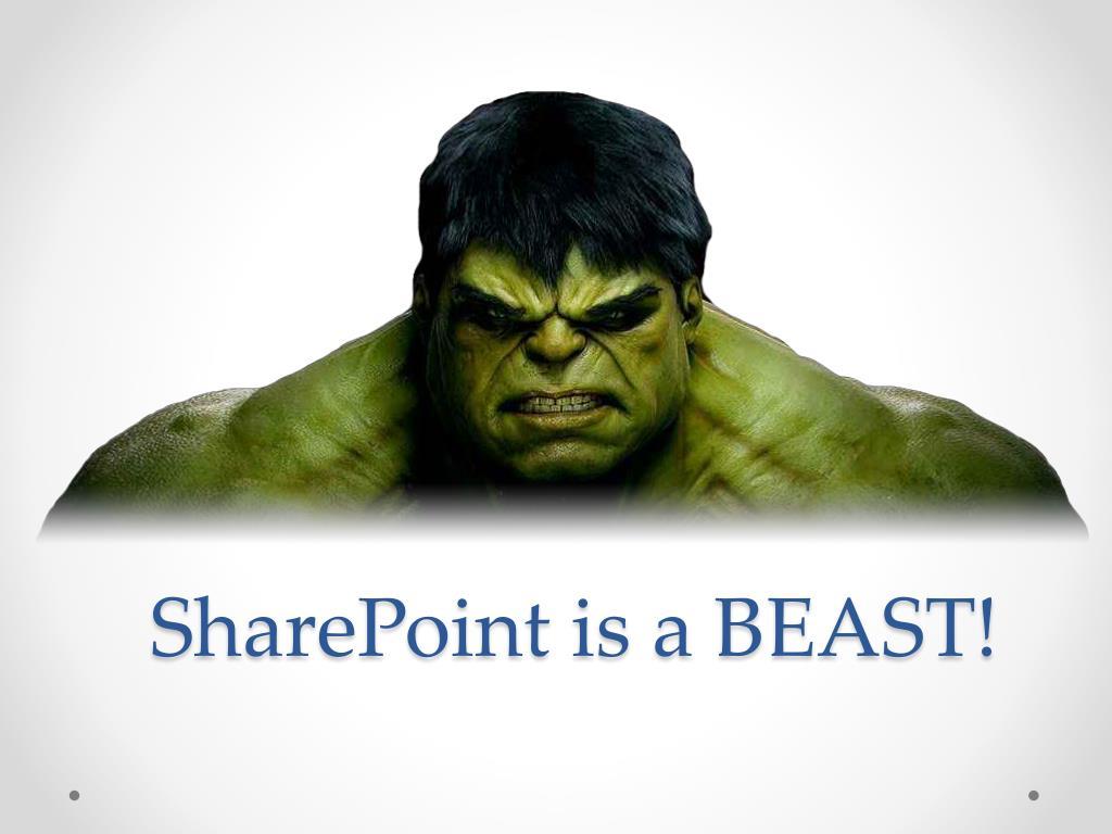 SharePoint is a BEAST!