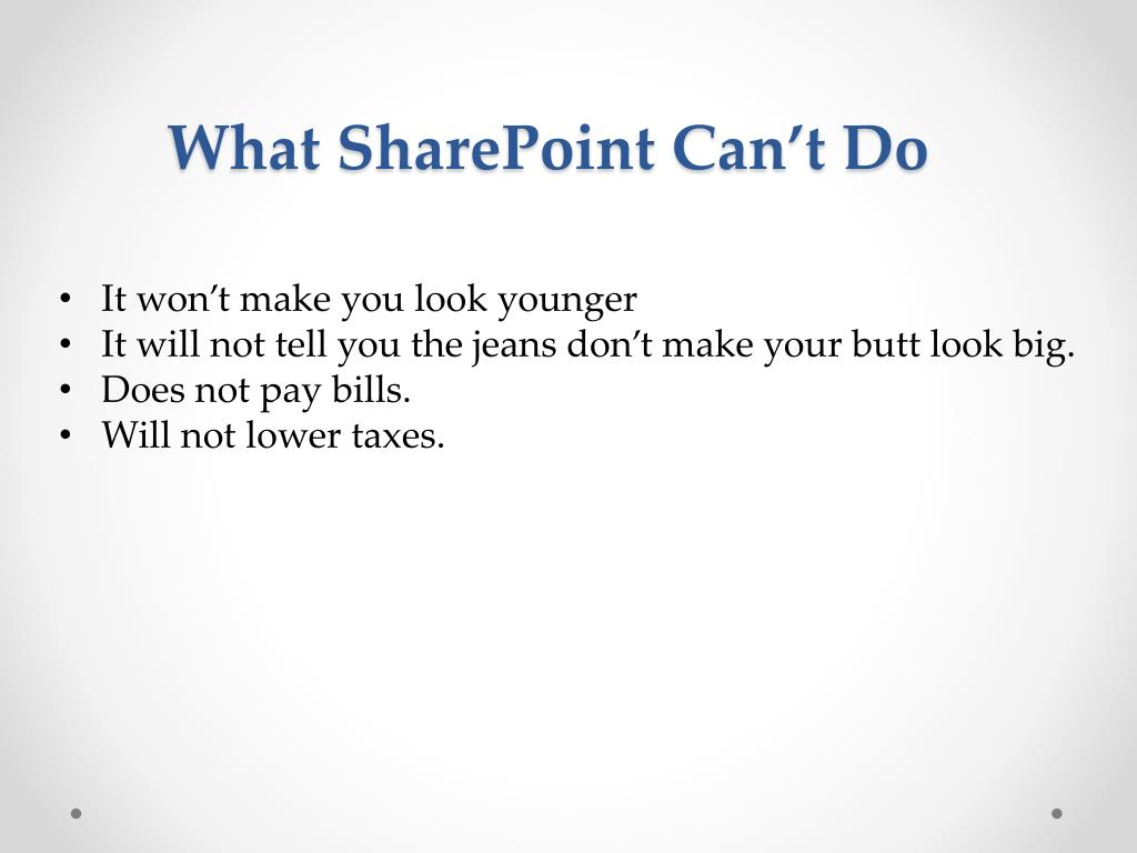 What SharePoint Can't Do
