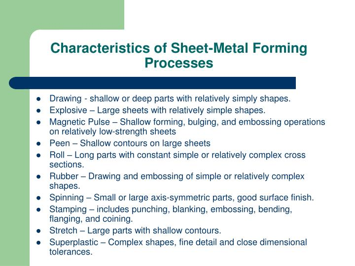 Characteristics of Sheet-Metal Forming Processes