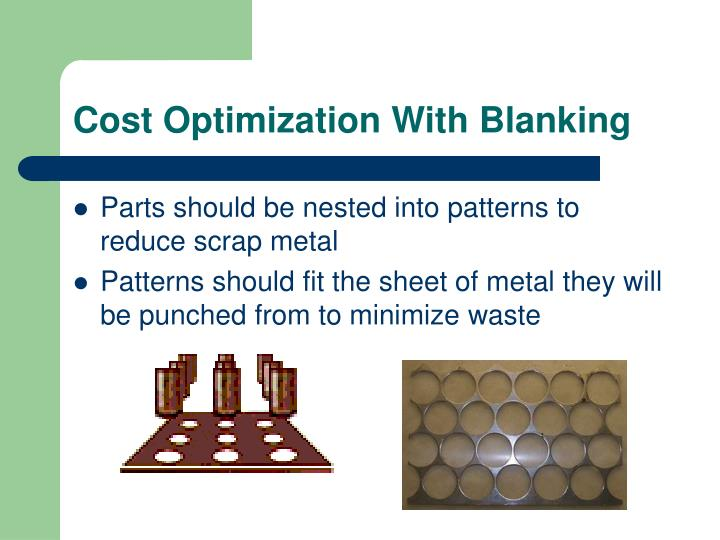 Cost Optimization With Blanking