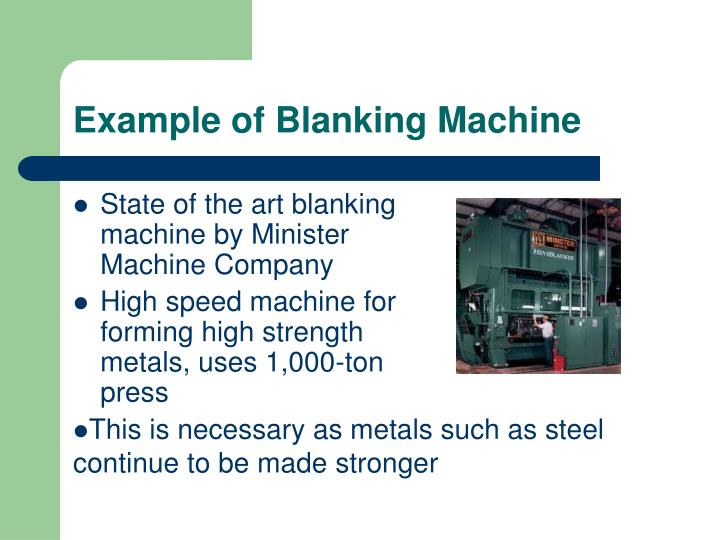 Example of Blanking Machine