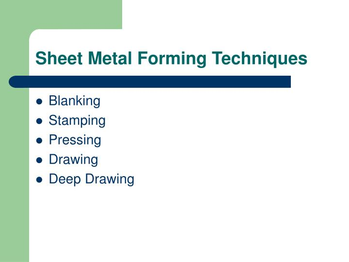Sheet Metal Forming Techniques