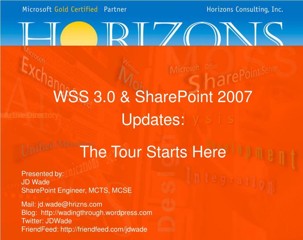 WSS 3.0 & SharePoint 2007