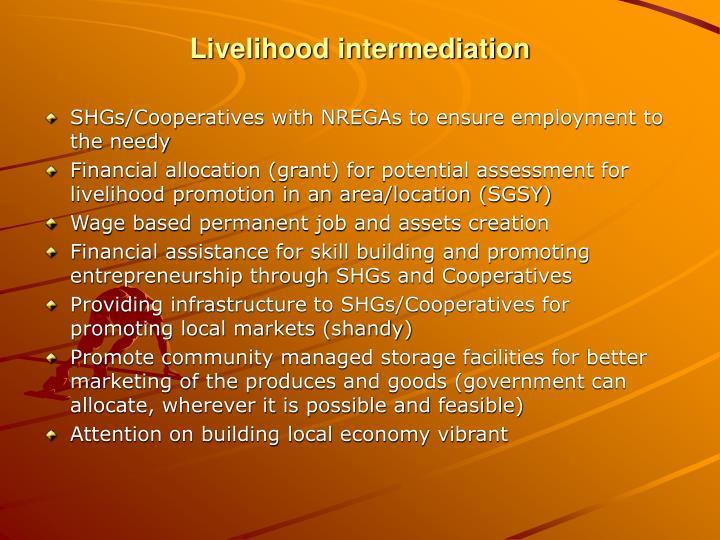 Livelihood intermediation