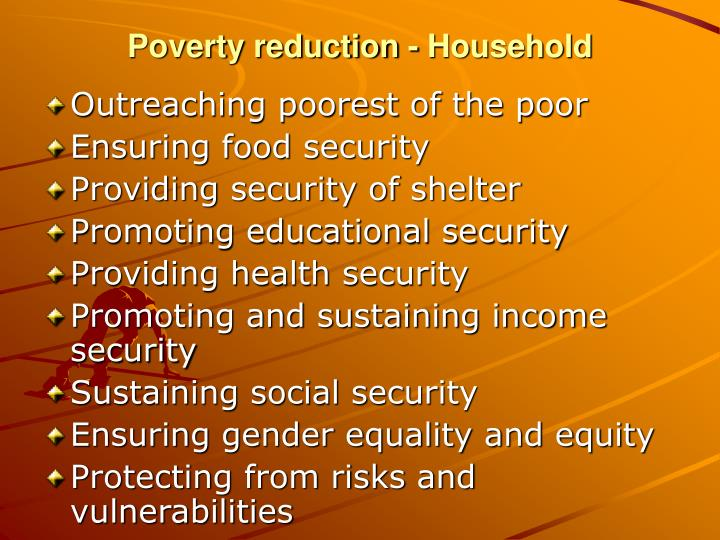 Poverty reduction - Household