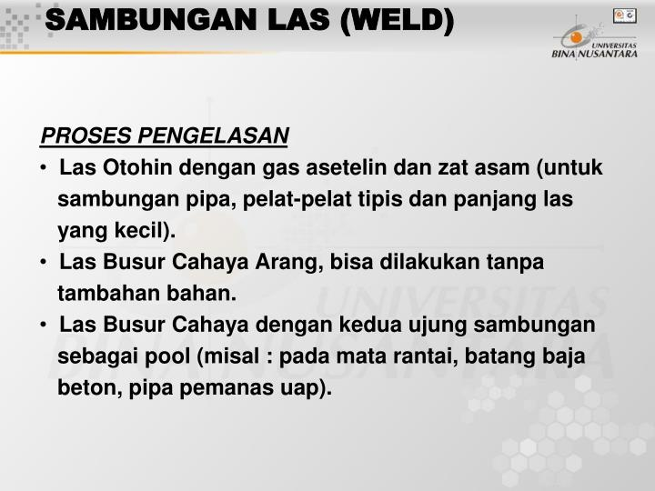 SAMBUNGAN LAS (WELD)