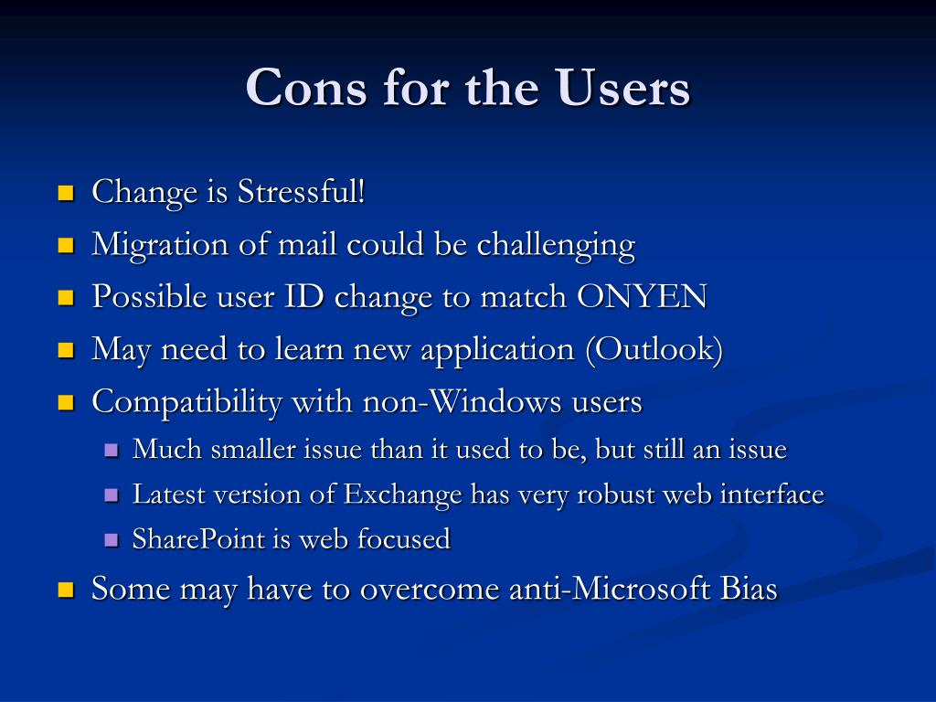 Cons for the Users