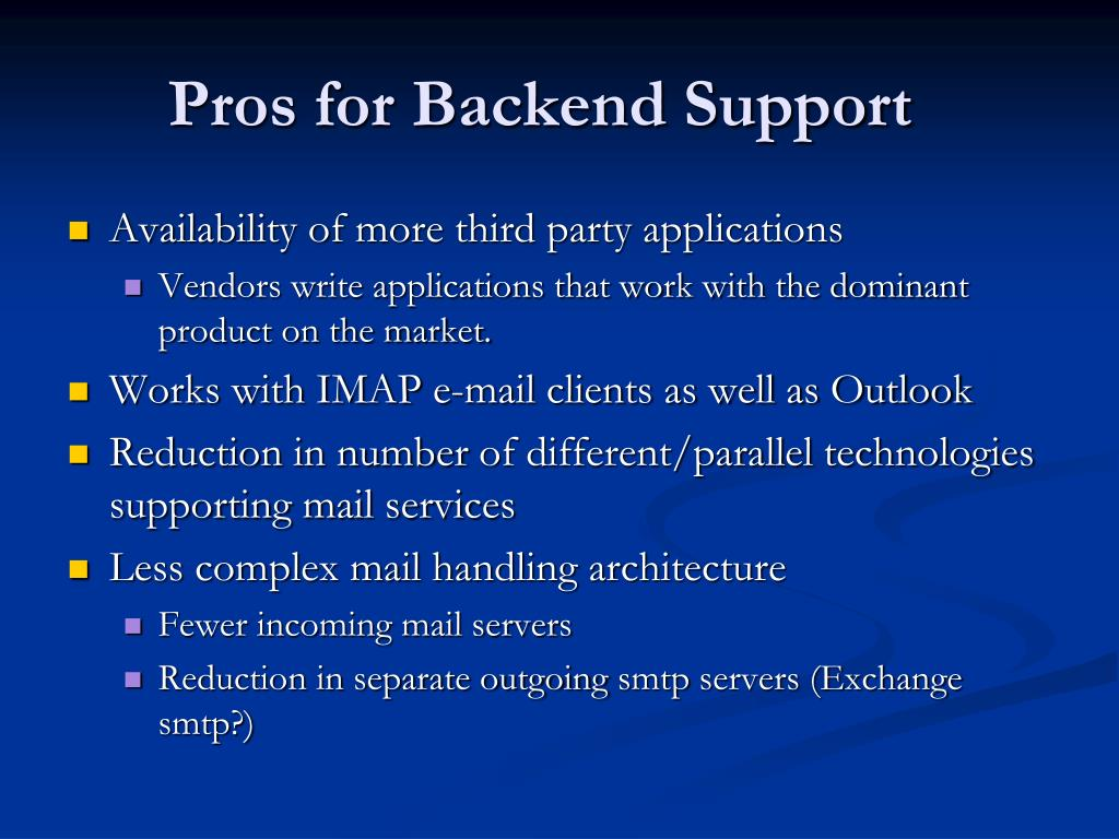 Pros for Backend Support