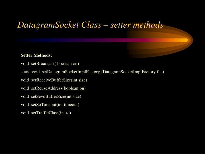 DatagramSocket Class – setter methods