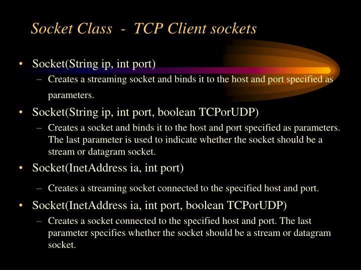Socket Class  -  TCP Client sockets