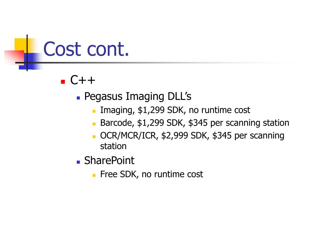 Cost cont.