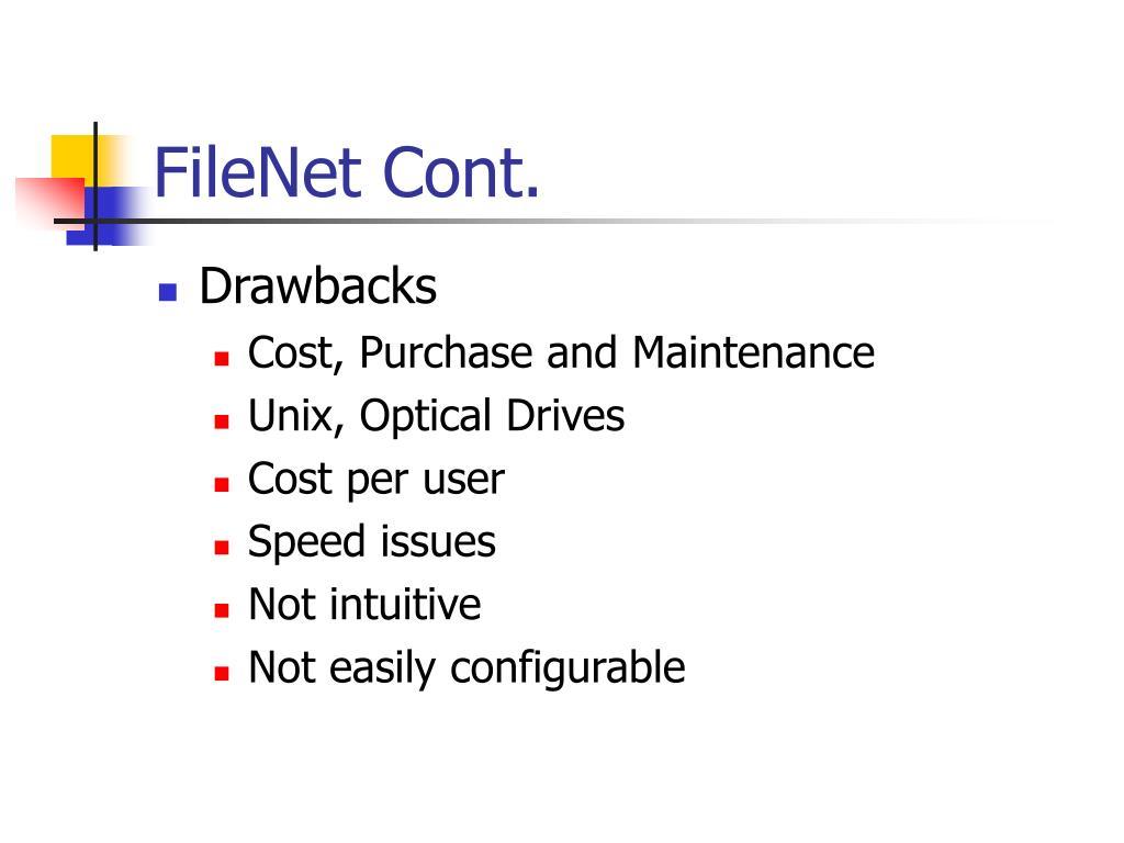 FileNet Cont.