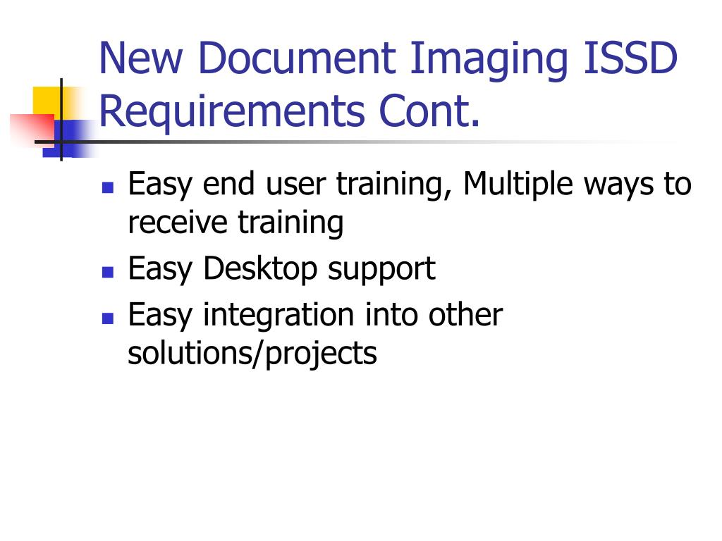 New Document Imaging ISSD Requirements Cont.