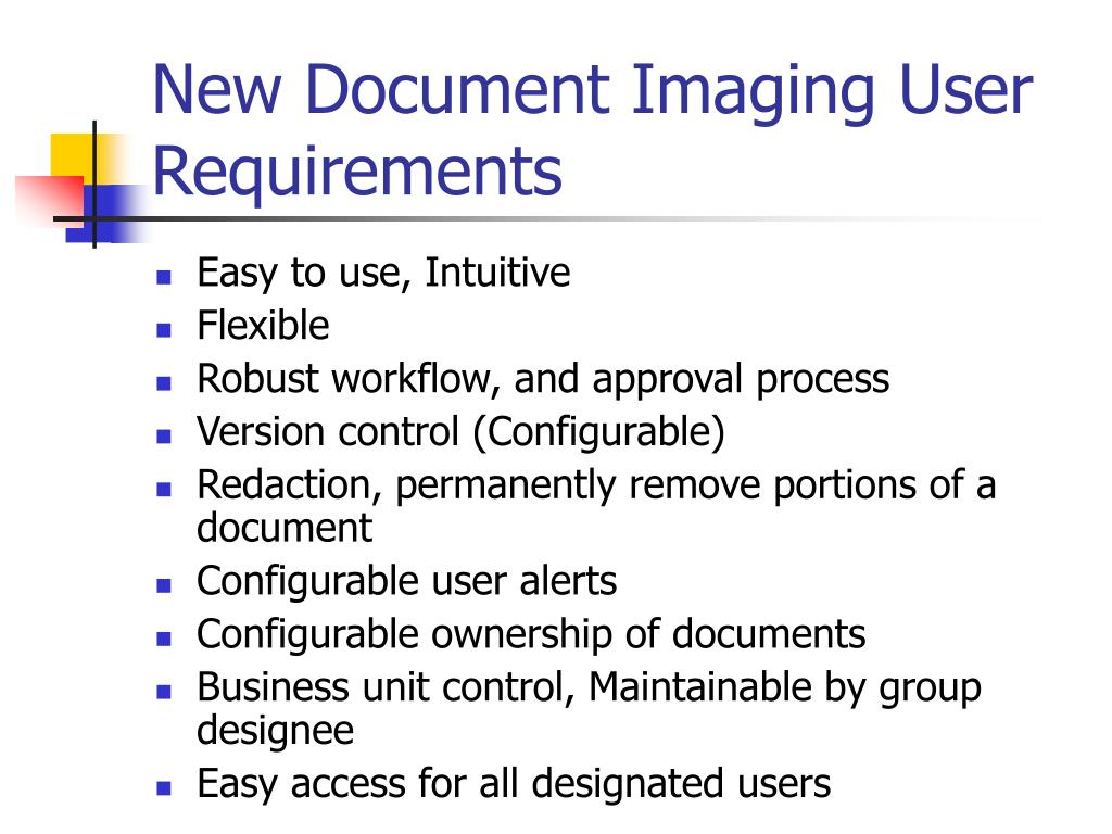 New Document Imaging User Requirements