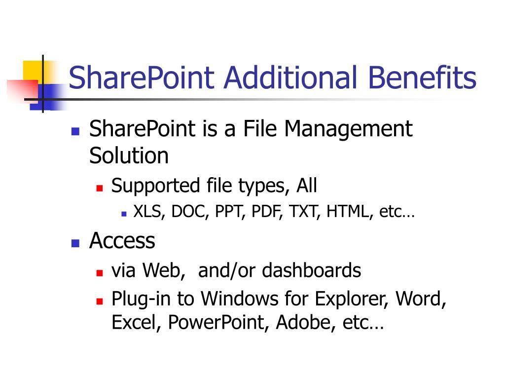 SharePoint Additional Benefits