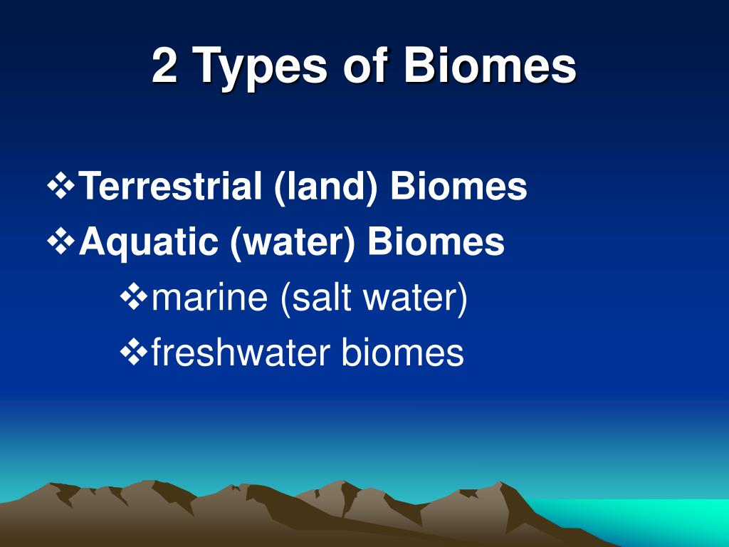 2 Types of Biomes