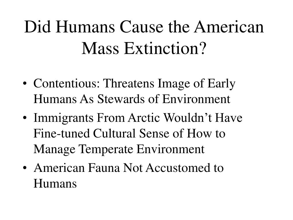 Did Humans Cause the American Mass Extinction?