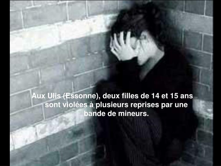Aux Ulis (Essonne), deux filles de 14 et 15 ans sont violées à plusieurs reprises par une bande de mineurs.