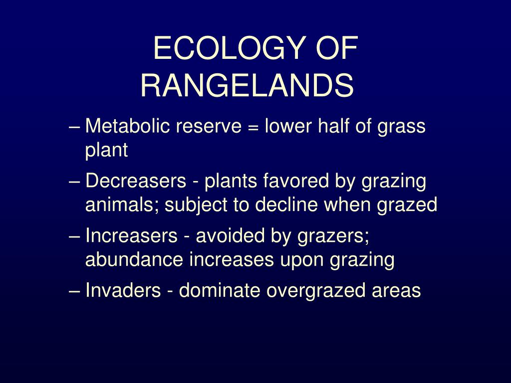 ECOLOGY OF RANGELANDS